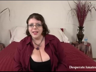 Casting BBW big chested big boobs Desperate Amateurs Compilation first time big ass moms need money